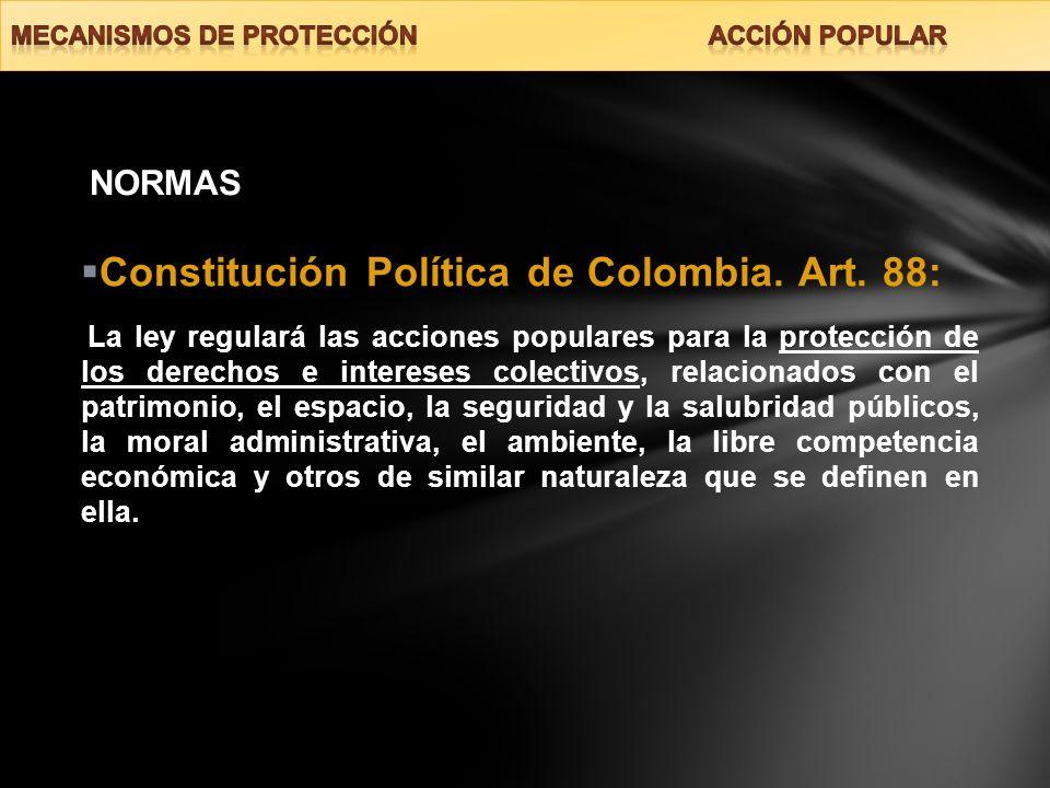 Constitución Política de Colombia. Art. 88: