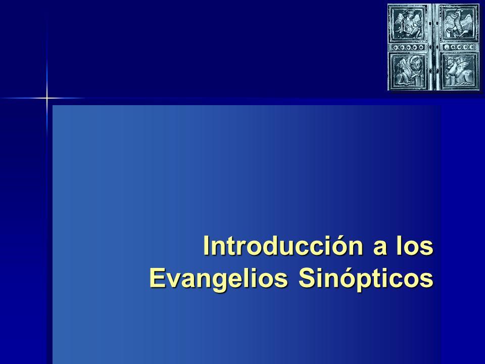 Introducción a los Evangelios Sinópticos