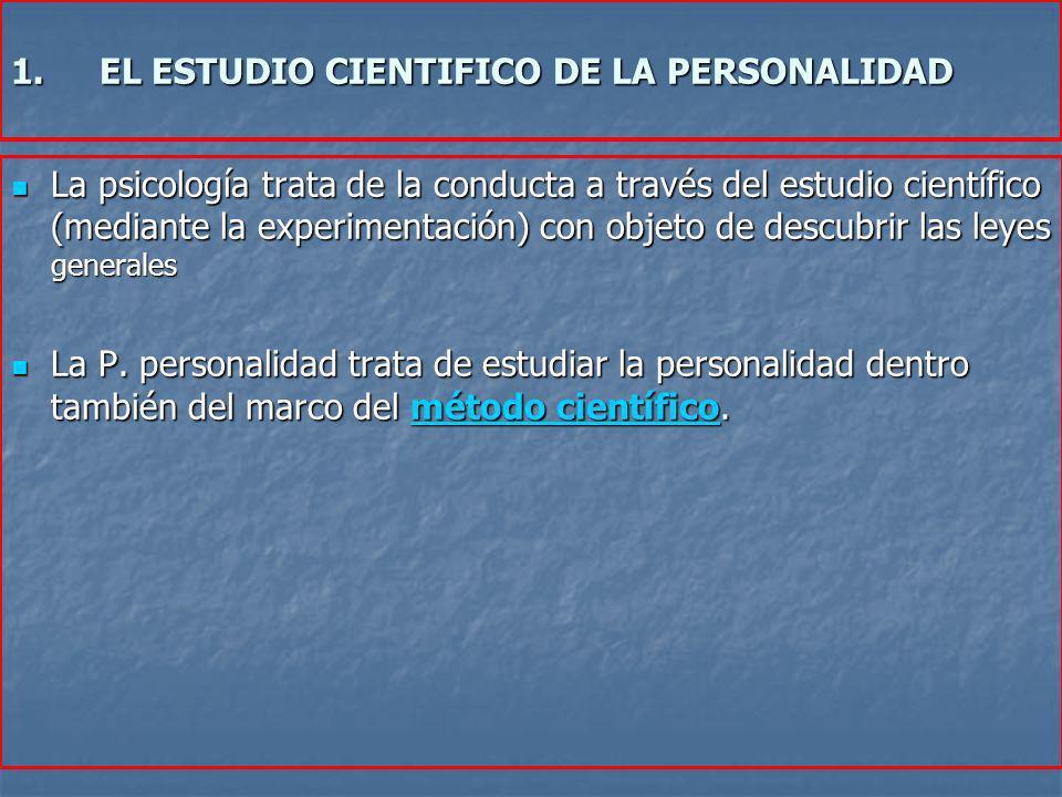 EL ESTUDIO CIENTIFICO DE LA PERSONALIDAD
