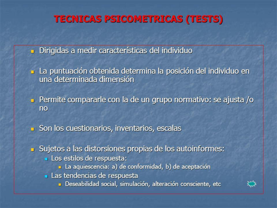 TECNICAS PSICOMETRICAS (TESTS)