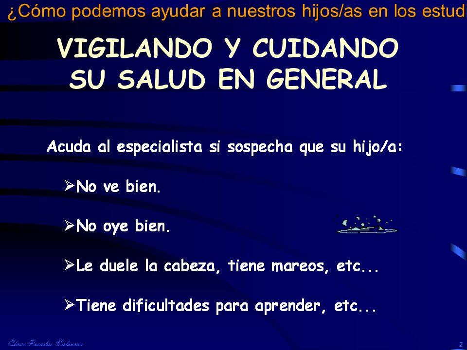 VIGILANDO Y CUIDANDO SU SALUD EN GENERAL