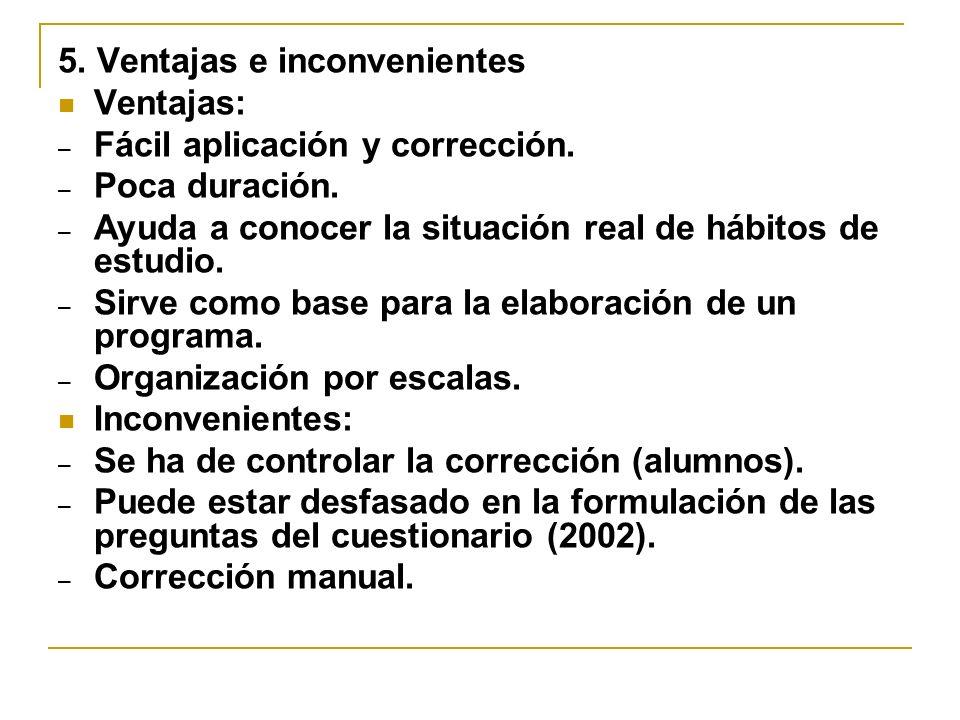 5. Ventajas e inconvenientes