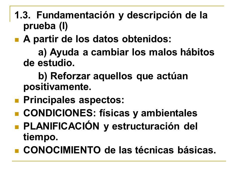 1.3. Fundamentación y descripción de la prueba (I)