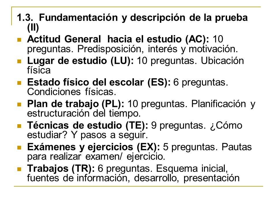 1.3. Fundamentación y descripción de la prueba (II)