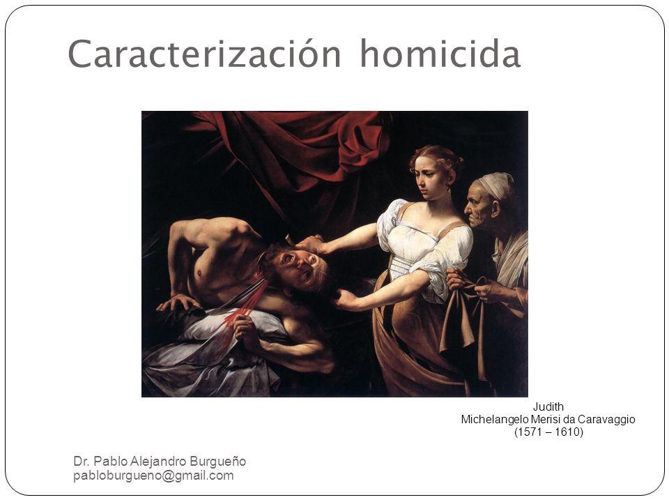 Caracterización homicida