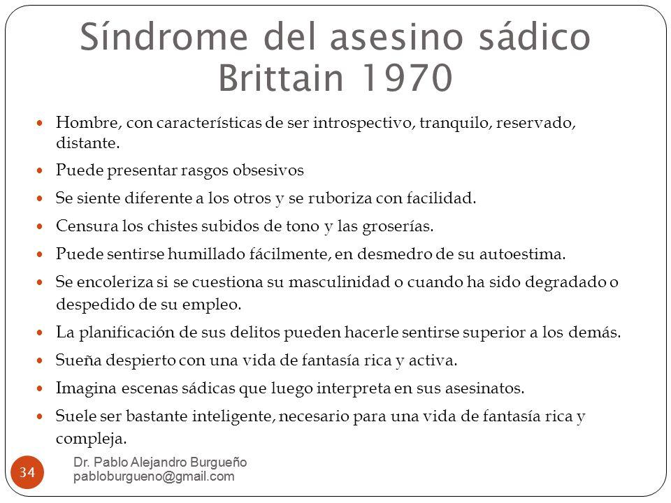 Síndrome del asesino sádico Brittain 1970