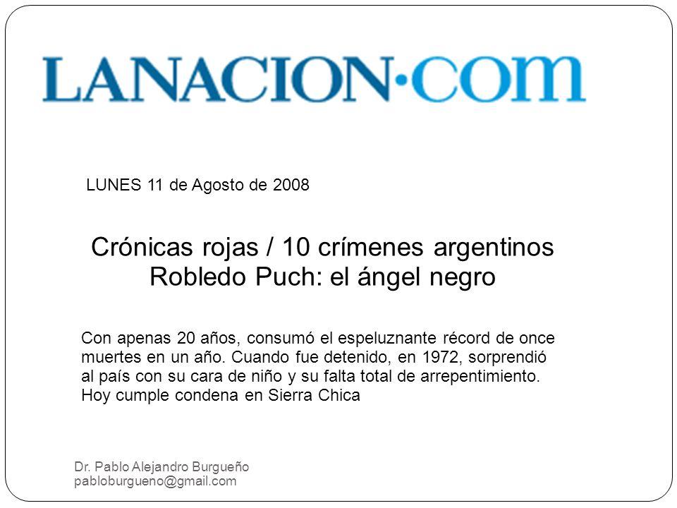 Crónicas rojas / 10 crímenes argentinos Robledo Puch: el ángel negro