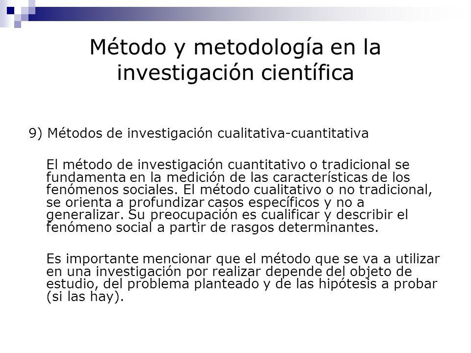 Método y metodología en la investigación científica