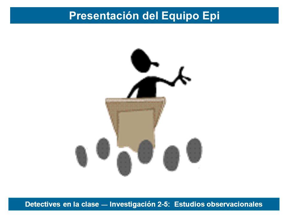Presentación del Equipo Epi
