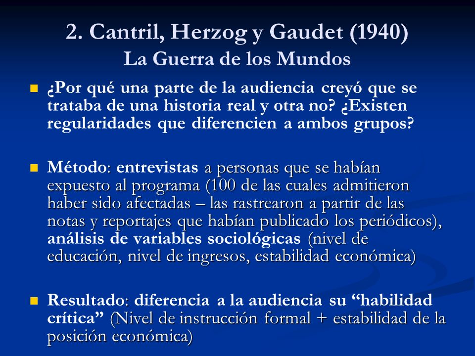2. Cantril, Herzog y Gaudet (1940) La Guerra de los Mundos