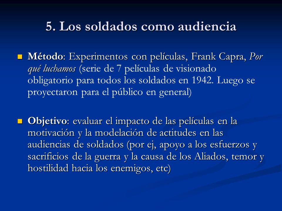 5. Los soldados como audiencia