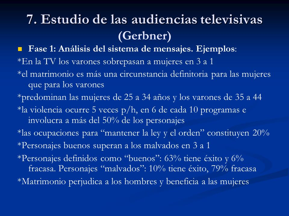 7. Estudio de las audiencias televisivas (Gerbner)