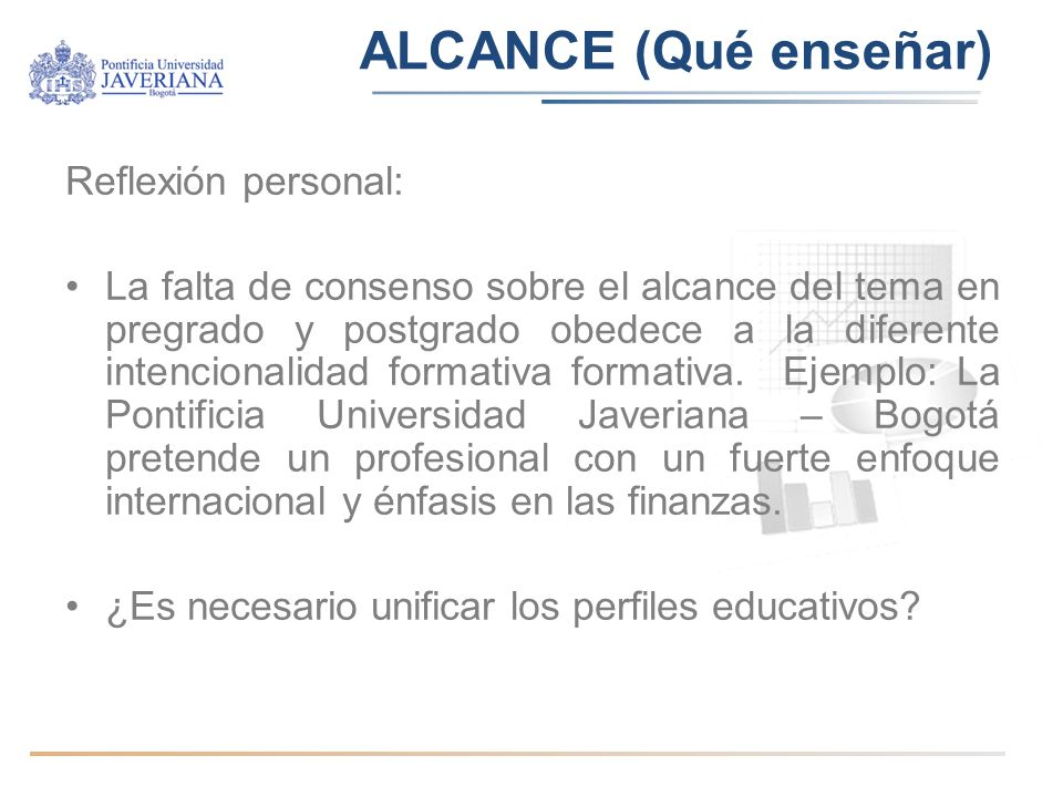 ALCANCE (Qué enseñar) Reflexión personal: