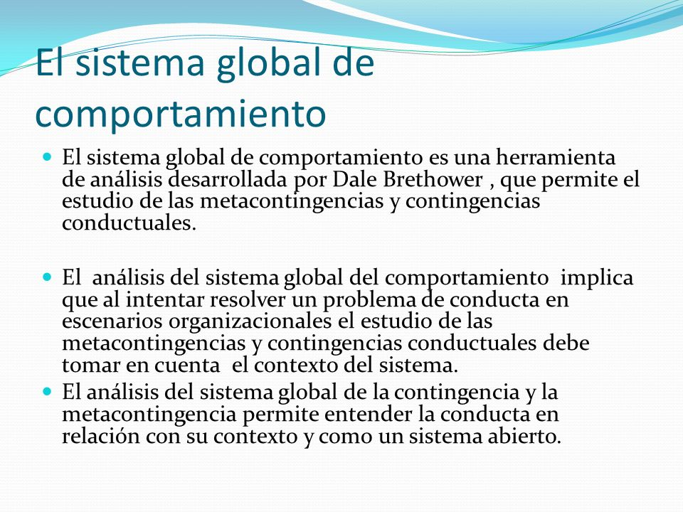 El sistema global de comportamiento