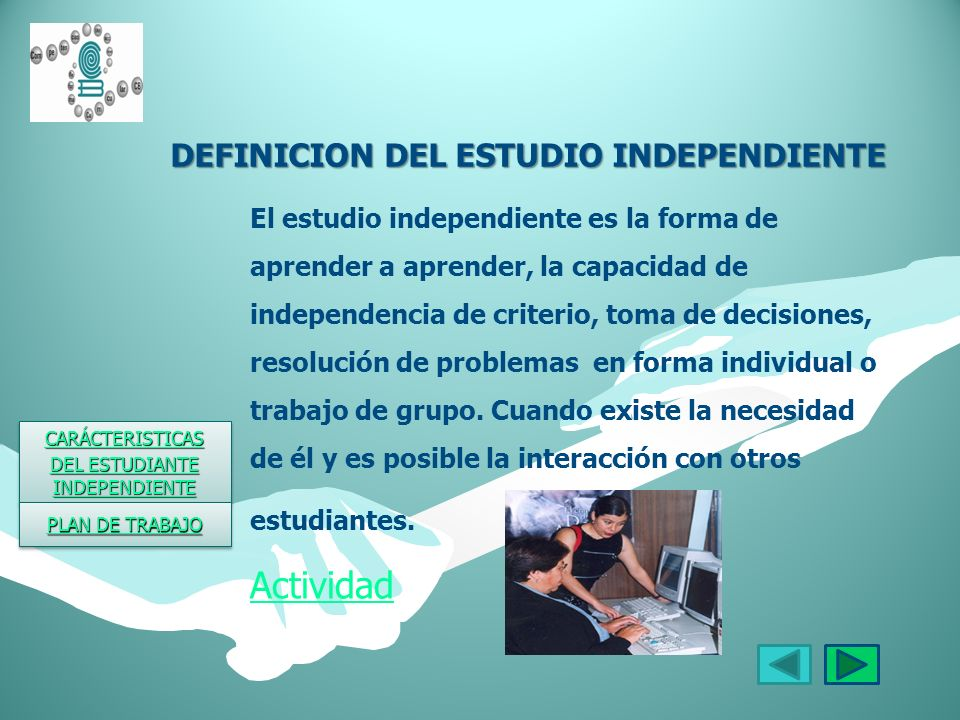 DEFINICION DEL ESTUDIO INDEPENDIENTE
