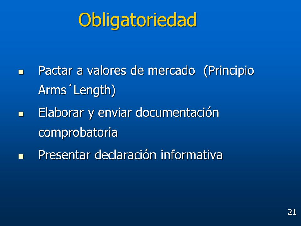 Obligatoriedad Pactar a valores de mercado (Principio Arms´Length)