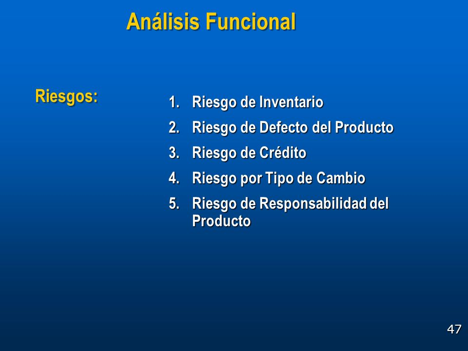 Análisis Funcional Riesgos: Riesgo de Inventario