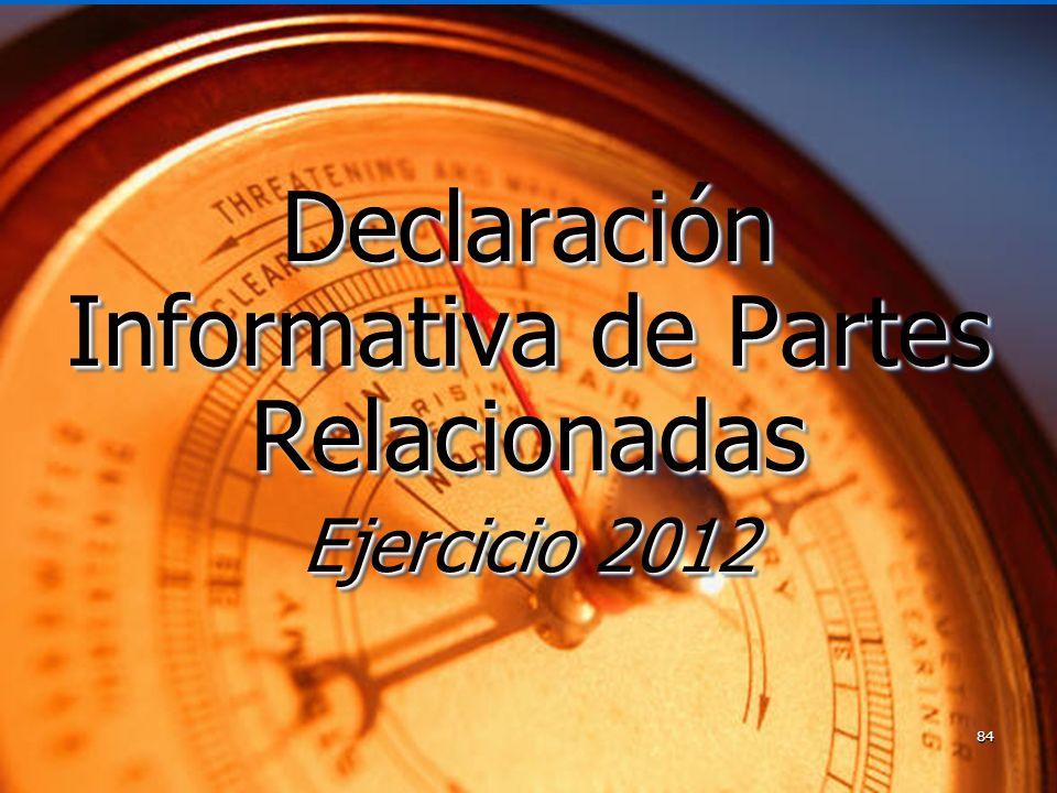 Declaración Informativa de Partes Relacionadas Ejercicio 2012
