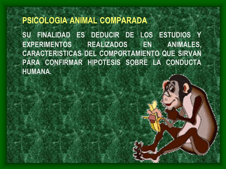 PSICOLOGIA ANIMAL COMPARADA