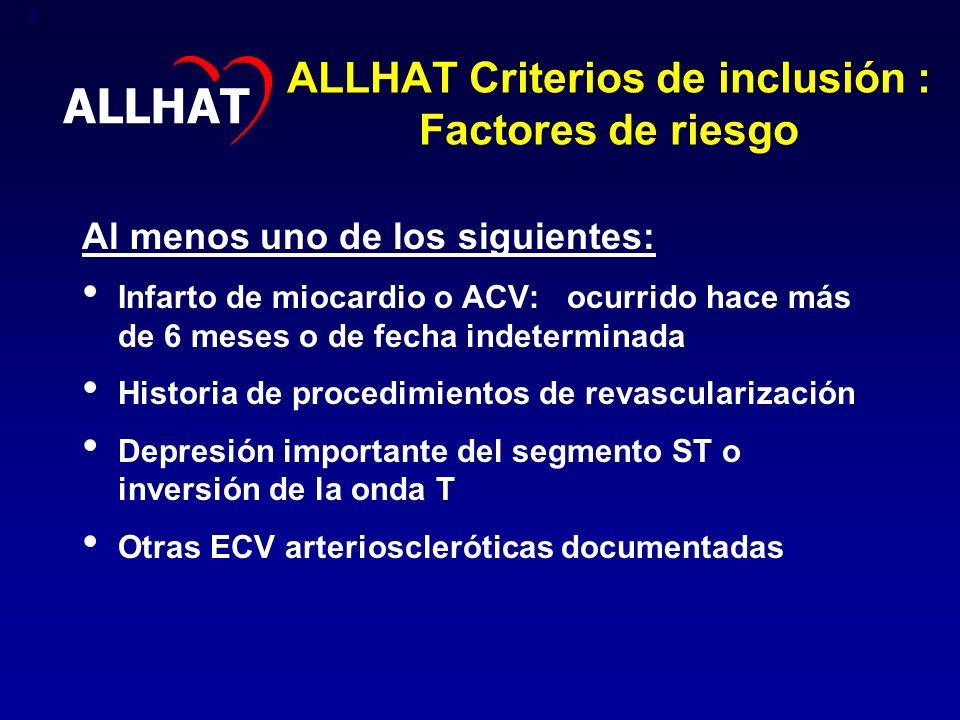 ALLHAT Criterios de inclusión : Factores de riesgo