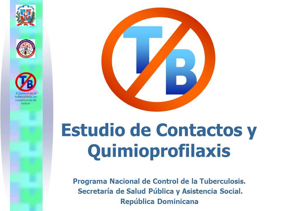 Estudio de Contactos y Quimioprofilaxis