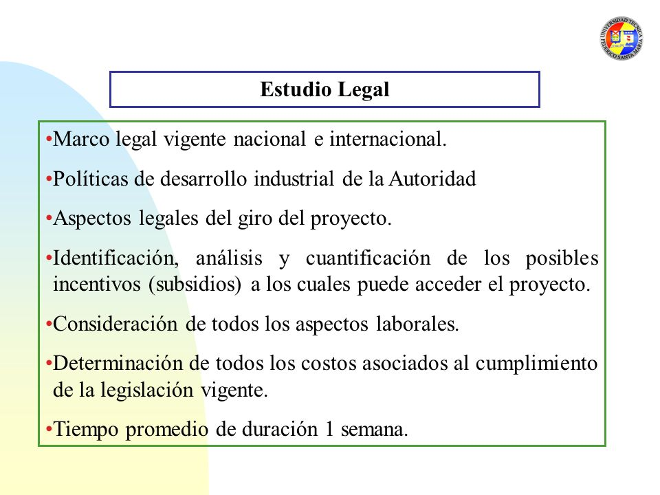 Estudio Legal Marco legal vigente nacional e internacional. Políticas de desarrollo industrial de la Autoridad.
