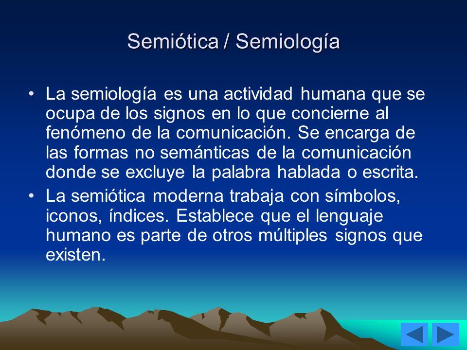 Semiótica / Semiología