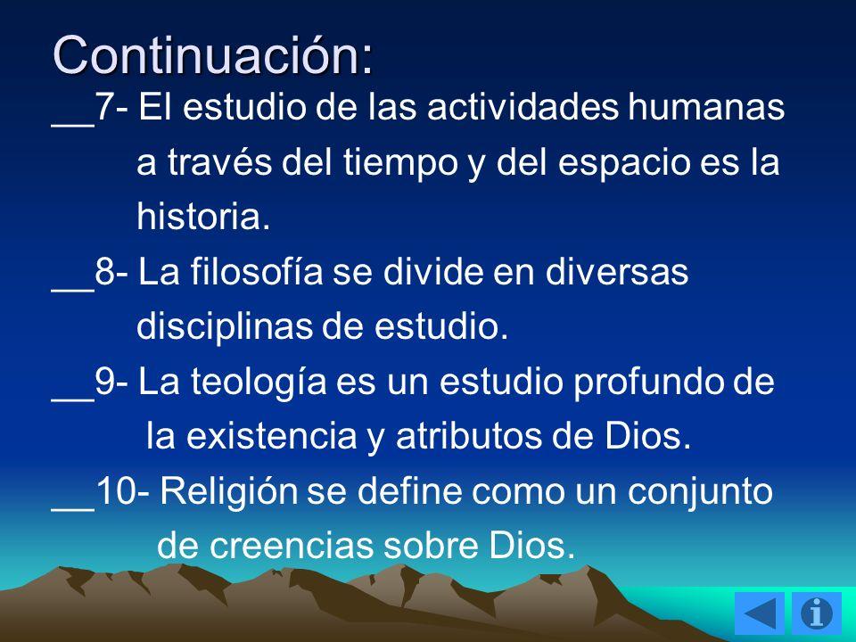 Continuación: __7- El estudio de las actividades humanas