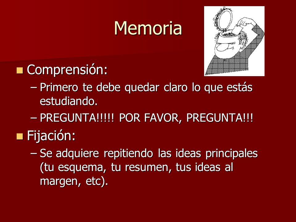 Memoria Comprensión: Fijación:
