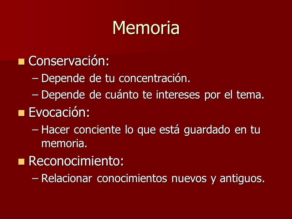 Memoria Conservación: Evocación: Reconocimiento: