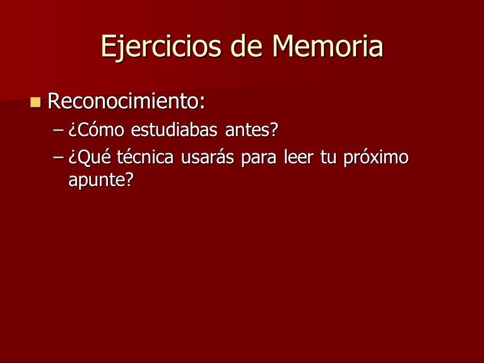 Ejercicios de Memoria Reconocimiento: ¿Cómo estudiabas antes