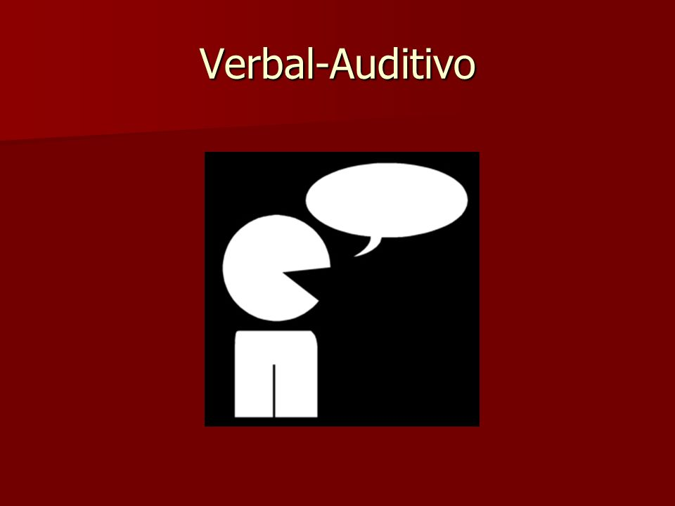 Verbal-Auditivo