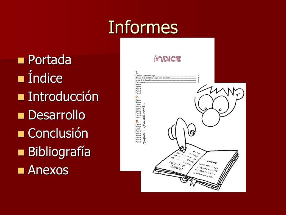 Informes Portada Índice Introducción Desarrollo Conclusión