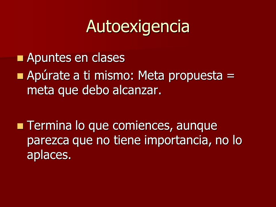 Autoexigencia Apuntes en clases