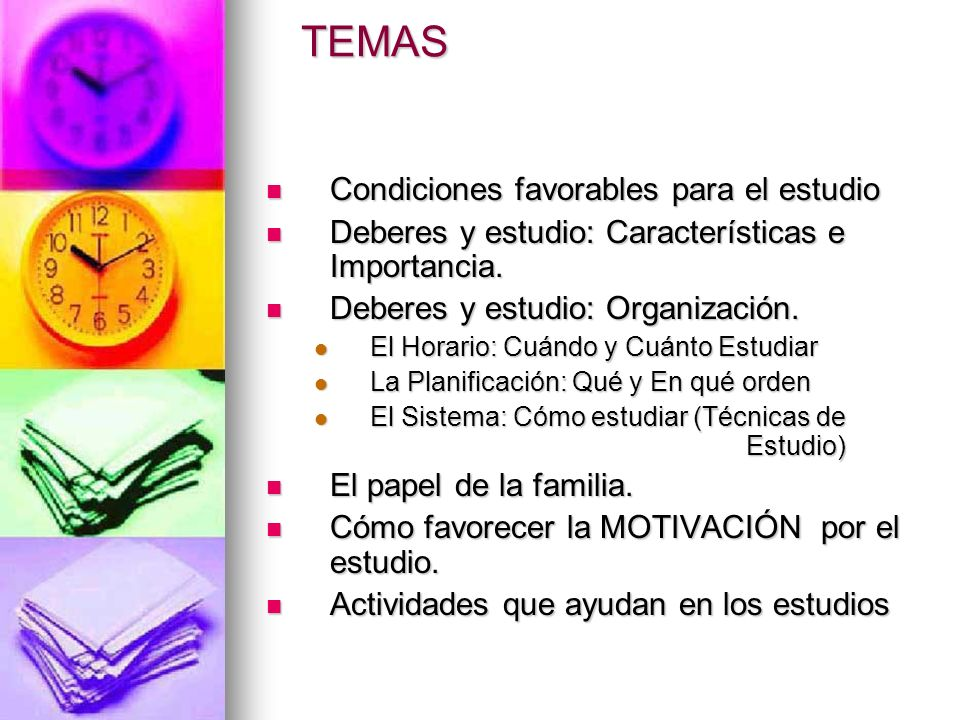 TEMAS Condiciones favorables para el estudio