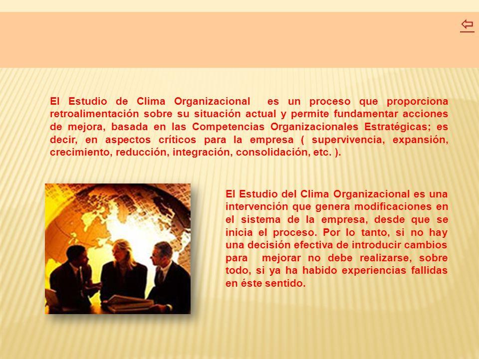 ESTUDIO DE CLIMA ORGANIZACIONAL COMO ELEMENTO GENERADOR DE CAMBIOS