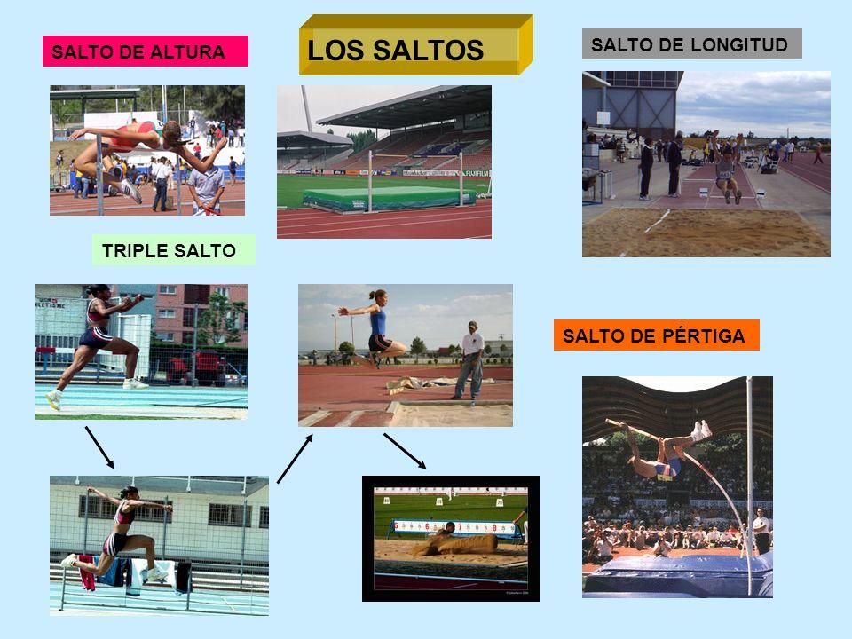 LOS SALTOS SALTO DE LONGITUD SALTO DE ALTURA TRIPLE SALTO