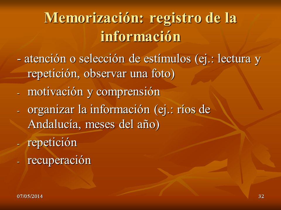 Memorización: registro de la información