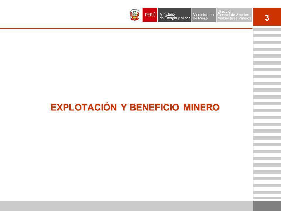 EXPLOTACIÓN Y BENEFICIO MINERO