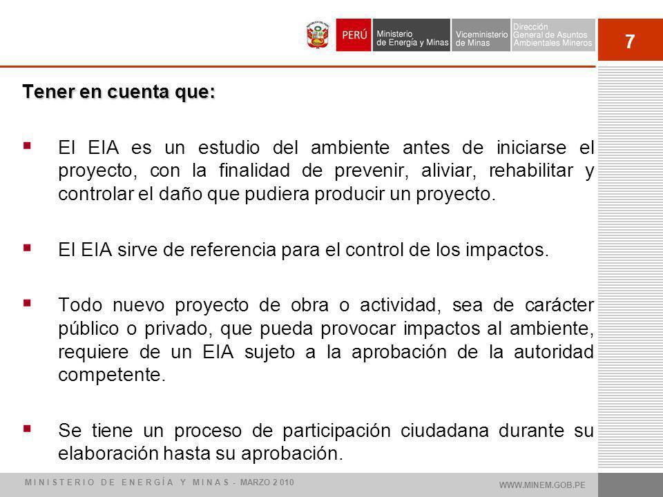 El EIA sirve de referencia para el control de los impactos.