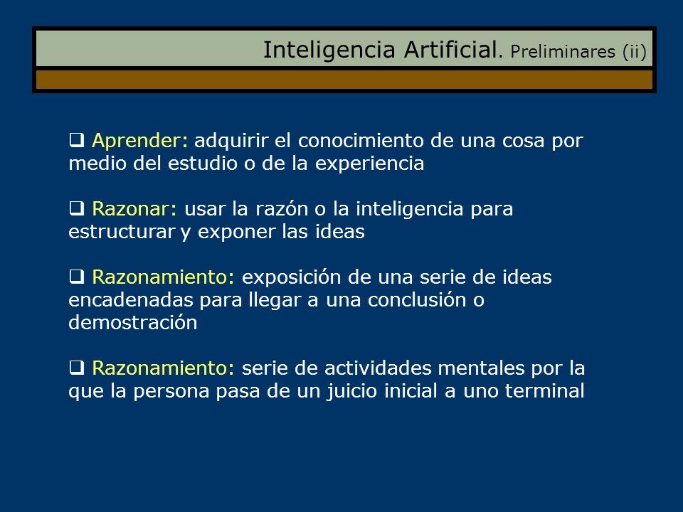Inteligencia Artificial. Preliminares (ii)