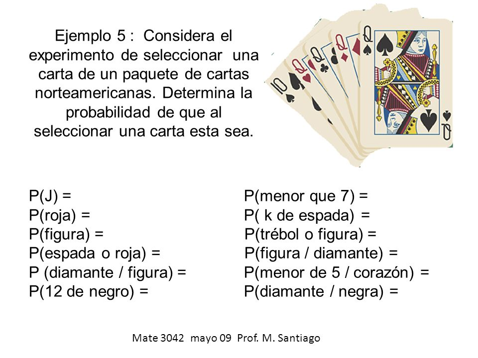 P(espada o roja) = P(figura / diamante) =