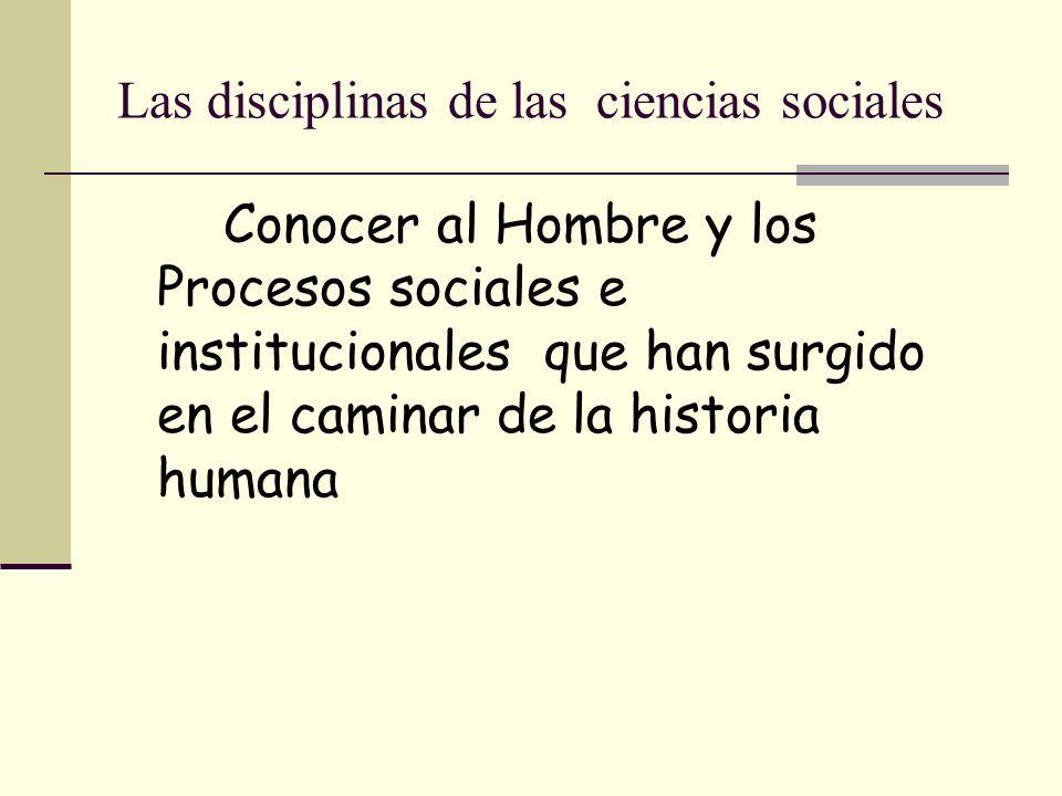 Las disciplinas de las ciencias sociales