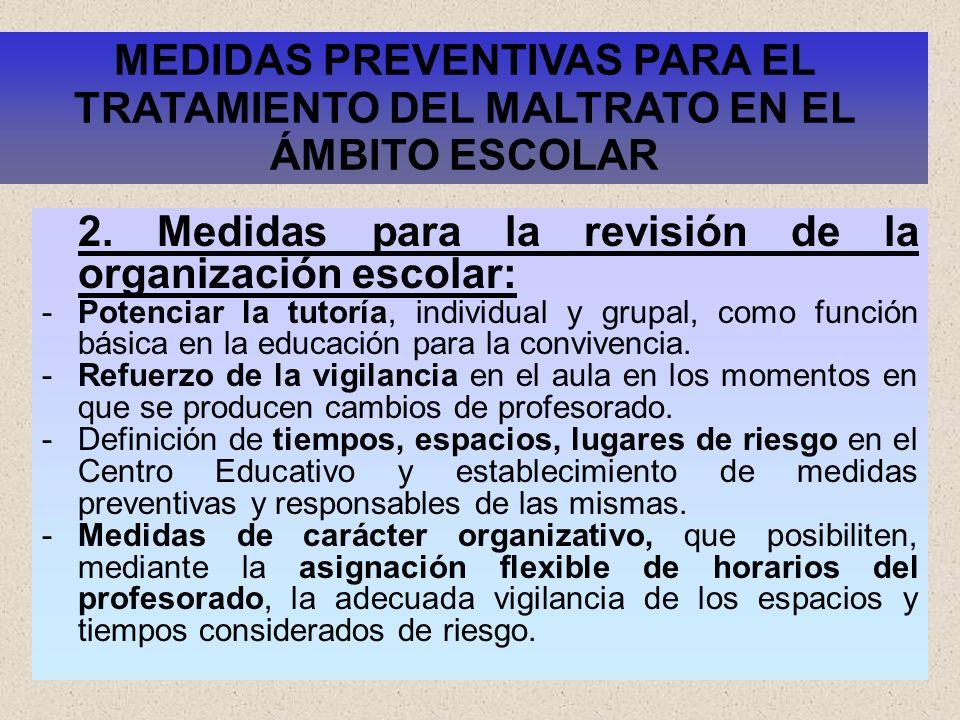 2. Medidas para la revisión de la organización escolar: