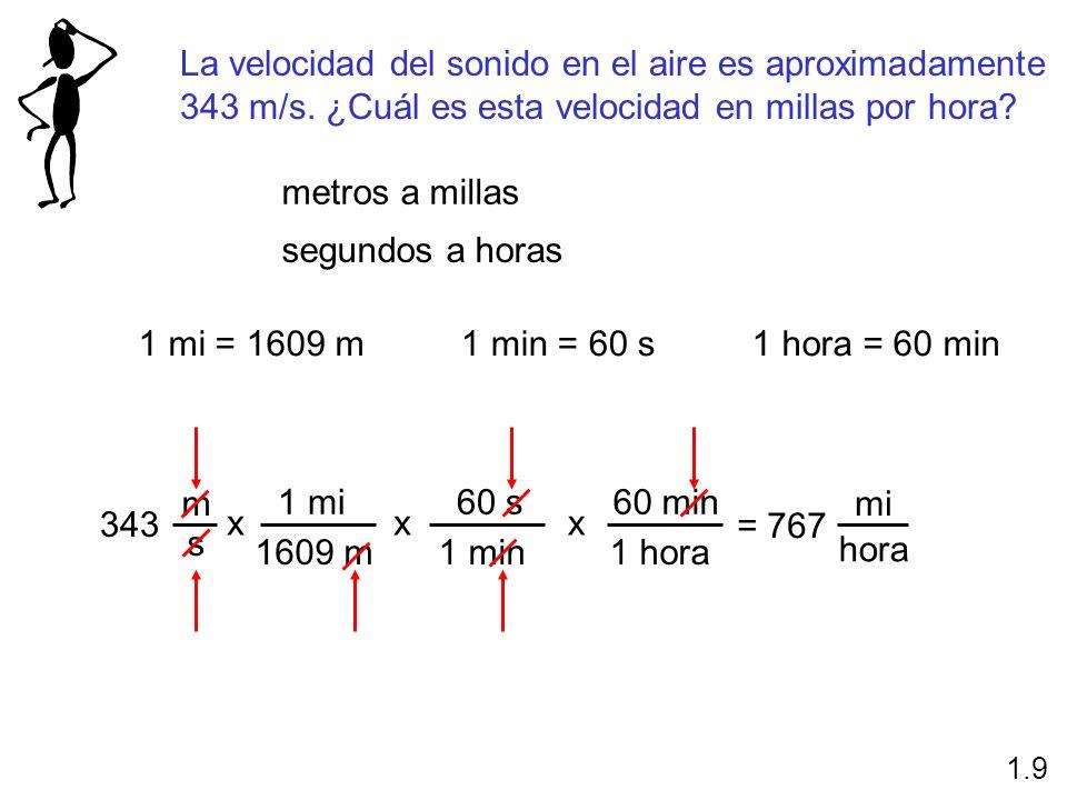 La velocidad del sonido en el aire es aproximadamente 343 m/s