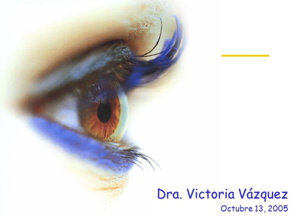 Dra. Victoria Vázquez Octubre 13, 2005