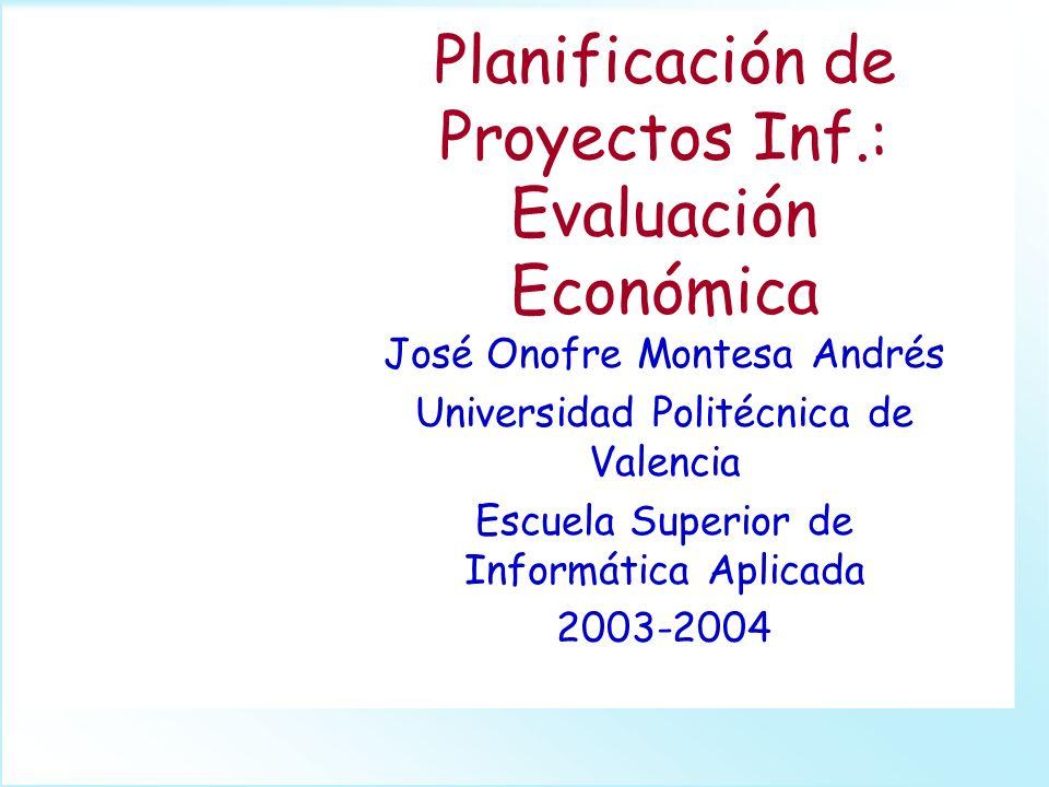 GPI-2F. Planificación de Proyectos Inf.: Evaluación Económica