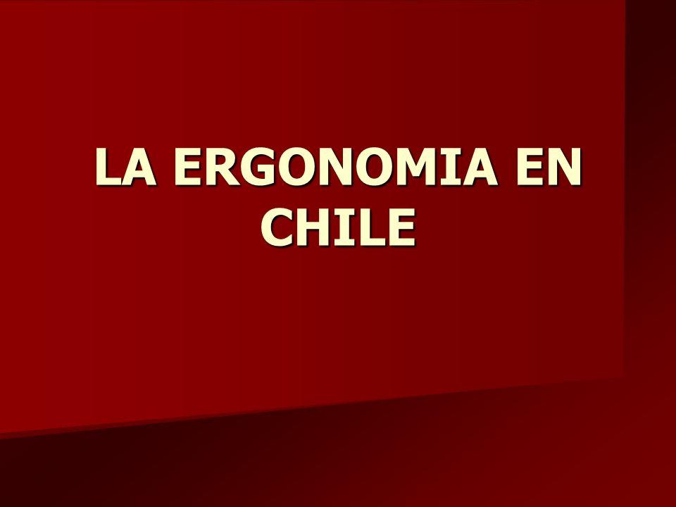 LA ERGONOMIA EN CHILE
