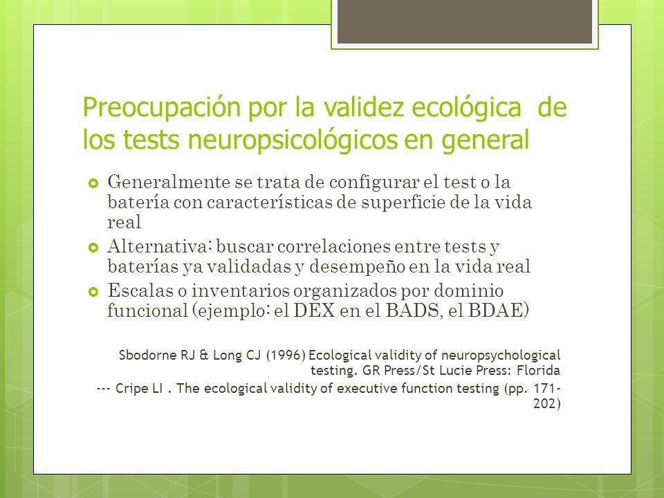 Preocupación por la validez ecológica de los tests neuropsicológicos en general