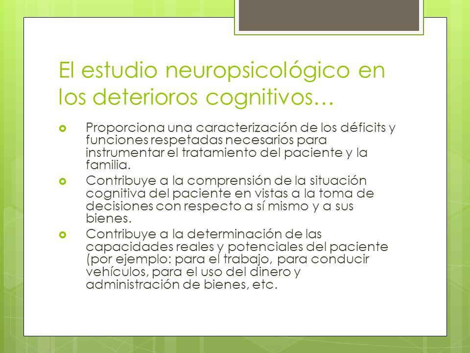 El estudio neuropsicológico en los deterioros cognitivos…